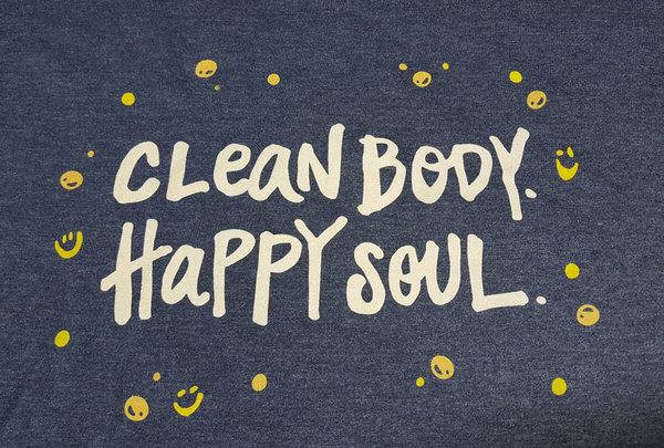 Clean Body Happy Soul T-Shirt